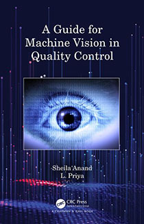 A Guide for Machine Vision in Quality ControlSheila Anand 210